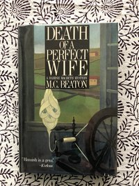 Death of a Perfect Wife: A Hamish Macbeth Mystery