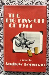 The Big Kiss-Off of 1944: A Jack Levine Mystery