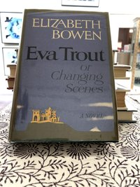 Eva Trout, or Changing Scenes
