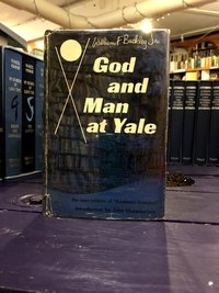 "God and Man at Yale: The Superstitions of ""Academic Freedom"" (USED)"