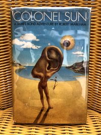 Colonel  Sun:  A  James  Bond  Adventure  (1st  edition)