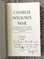 Charlie Wilson's War: The Extraordinary Story of the Largest Covert Operation in History (Signed 1st edition)
