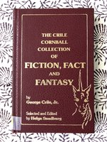 The Crile Cornball Collection of Fiction, Fact and Fantasy (USED)