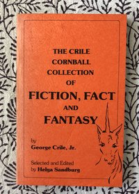 The Crile Cornball Collection of Fiction, Fact and Fantasy (with signed ephemera, including a poem by Helga Sandburg)