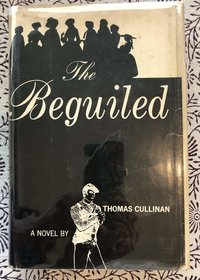 The Beguiled (Signed 1st edition)