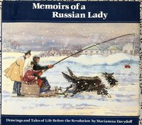 Memoirs of a Russian Lady: Drawings and Tales of Life Before the Revolution (USED)