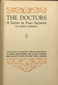 Doctors: A Satire in Four Seizures (USED)
