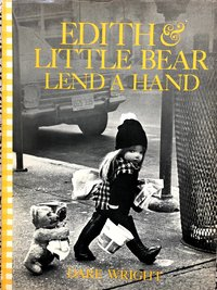 Edith  and  Little  Bear  Lend  a  Hand  (Signed)