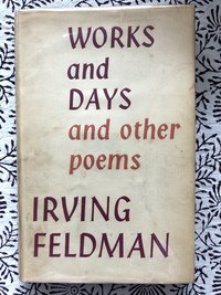 Works and Days and Other Poems (Signed 1st edition)