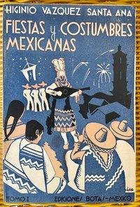 Fiestas y Costumbres Mexicanas (USED)