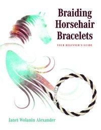 Braiding Horsehair Bracelets
