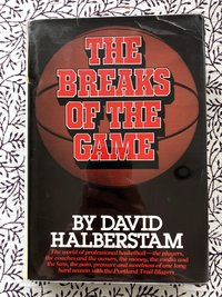 Breaks of the Game (Signed 1st edition)
