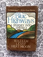 Blue Highways: A Journey into America (Signed 1st edition)