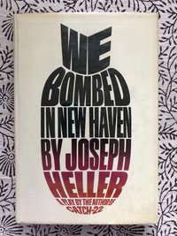 We Bombed in New Haven: A Play (USED)