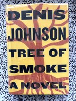 Tree of Smoke (Signed 1st edition)