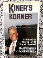 Kiner's Korner: At Bat and On the Air - My 40 Years in Baseball (USED)