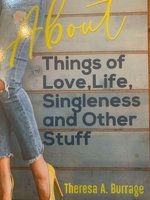 About Things of Love, Life, Singleness and Other Stuff