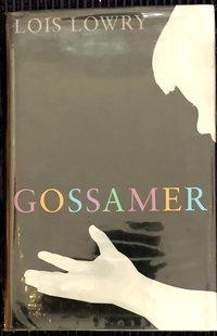 Gossamer  (Signed  1st  edition)
