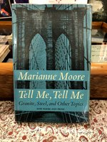 Tell  Me,  Tell  Me:  Granite,  Steel,  and  Other  Topics  (Signed  1st  edition)