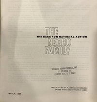 The Negro Family: The Case for National Action (Moynihan Report) (USED)