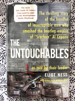 The Untouchables, as told by their leader Eliot Ness (USED)
