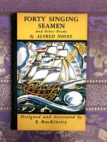 Forty Singing Seamen and Other Poems (USED)