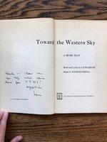 Toward  the  Western  Sky:  A  Music  Play