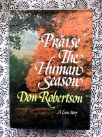 Praise the Human Season (Signed 1st edition)