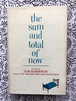 Sum and Total of Now (Signed 1st edition)