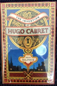 Invention  of  Hugo  Cabret:  A  Novel  in  Words  and  Pictures  (Signed  1st  edition)
