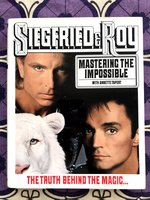 Siegfried  and  Roy:  Mastering  the  Impossible  (Signed  1st  edition)