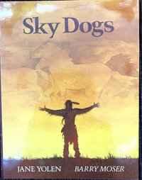 Sky  Dogs  (signed  1st  edition)