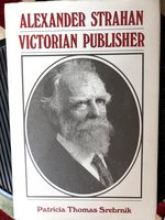 Alexander Strahan, Victorian Publisher (USED)