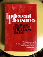 Indecent Pleasures: The Life and Colorful Times of William Targ (USED)