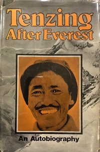 After Everest: An Autobiography