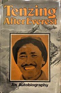 After Everest: An Autobiography