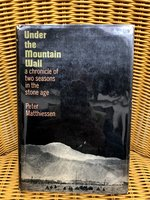 Under  the  Mountain  Wall:  A  Chronicle  of  Two  Seasons  in  the  Stone  Age